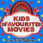 Music From: Kids Favourite Movies...