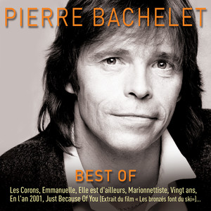album pierre bachelet essaye Essaye this song is by pierre bachelet and appears on the album essaye (2008.