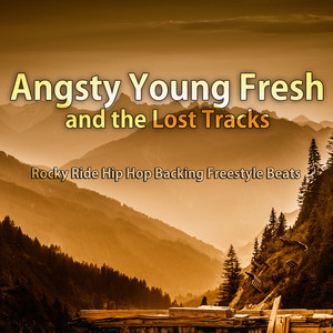 Angsty Young Fresh and the Lost Tracks : tous les albums et les singles