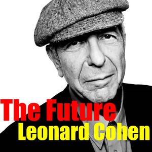 singles in leonard All the singles and albums of leonard cohen, peak chart positions, career stats, week-by-week chart runs and latest news.
