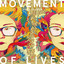 Movement of Lives