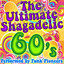 The Ultimate Shagadelic 60's