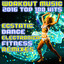 Workout Music 2016 Top 100 Hits E...