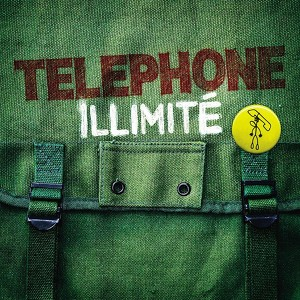 Telephone Illimite best Of  a