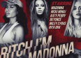 "Torrents de stars pour ""Bitch I'm Madonna"" !"