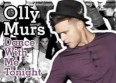 "Olly Murs a choisi ""Dance With Me Tonight"""