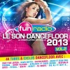 Fun Radio Compilations - Le Son Dancefloor 2013 Vol.2